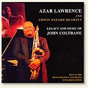 Azar Lawrence- Music And Legacy Of John Coltrane