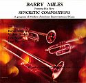 Barry Miles- New Syncretic Compositions